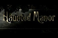 Haunted Manor