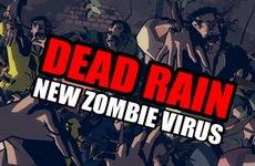 Dead Rain : New Zombie Virus