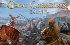 Great Conqueror: Rome